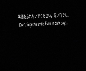 japanese, sad, and don't forget to smile image
