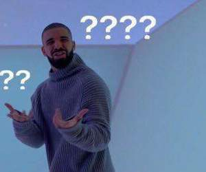 Drake, funny, and meme image
