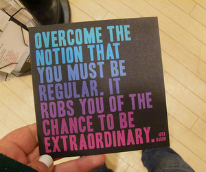 quote, extraordinary, and inspiration image