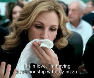 pizza, love, and julia roberts image