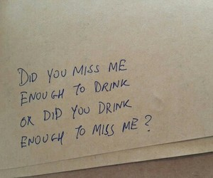 quotes, drink, and miss image