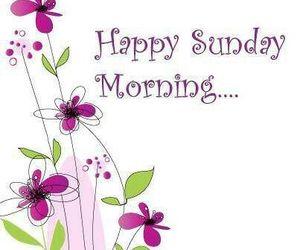 Sunday and good morning image