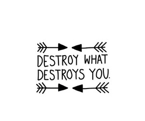 quotes, destroy, and life image