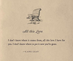 love, quotes, and gone image