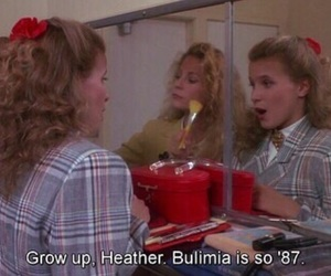 bulimia, Heathers, and movie image