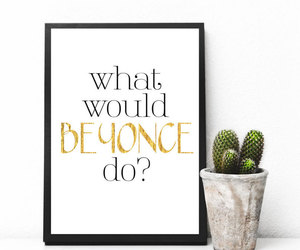 digital print, etsy, and beyonce quotes image