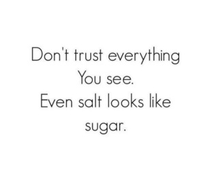 disguise, meaningful, and sugar image