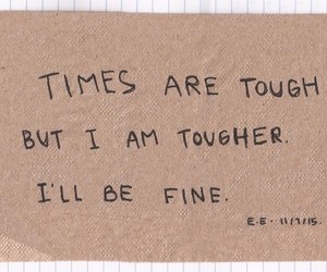 quotes, tough, and life image