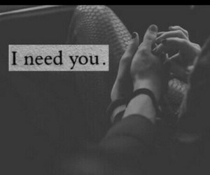black and white, i need you, and love image