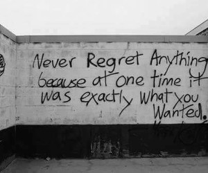 quotes, regret, and black and white image