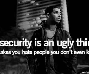 Drake, black and white, and quote image