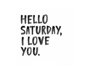 saturday and love image
