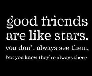 quote, stars, and friends image