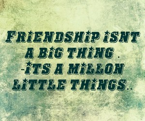 buddies, friendship quotes, and motivational quotes image