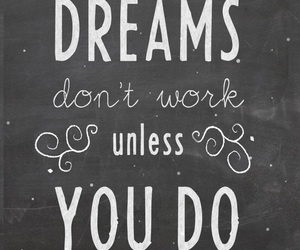 Dream, dreams, and live your dream image