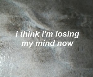 losing, mind, and music image