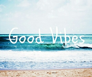 good vibes, summer, and sea image