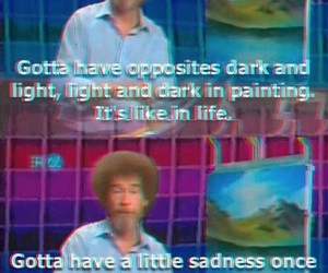 quotes, funny, and bob ross image