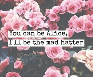 alice in wonderland, movie, and quotes image