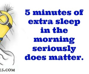 minutes, morning, and minion quote image