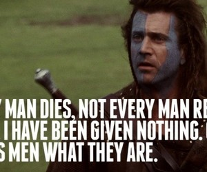 movie, quote, and braveheart image