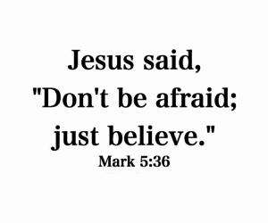 jesus, god, and afraid image