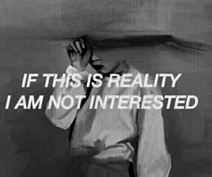 quotes, reality, and grunge image