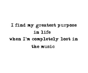 quote, music, and purpose image