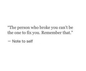 broken, note to self, and phrase image