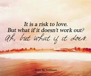 love, quote, and risk image