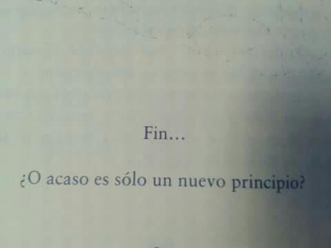 El Principio Del Fin On We Heart It