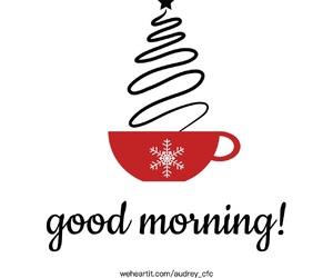 good morning, christmas, and inspiration image