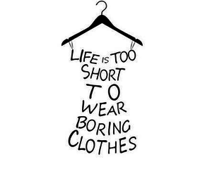 clothes, life, and quotes image