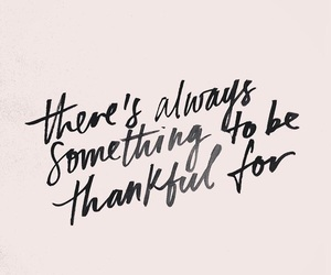 Exceptional Quotes, Thankful, And Text Image