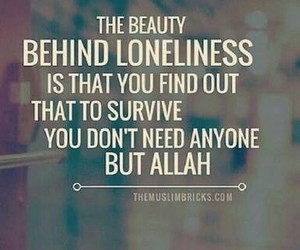 islam, allah, and loneliness image