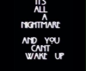 nightmare, ahs, and quotes image