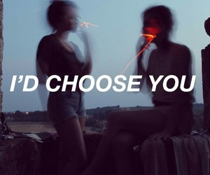 quotes, grunge, and choose image