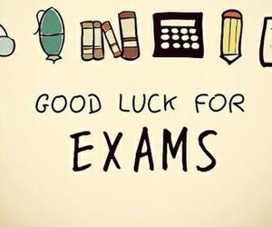 exam, school, and good luck image