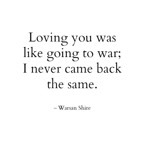 Quote by Warsan Shire. discovered by Ammi on We Heart It