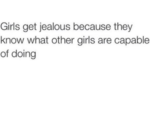 jealousy, jealousy of other girls, and girls get jealous quotes image
