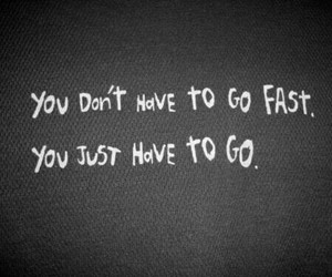 quote, fitness, and go image