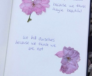 flowers, quotes, and kill image