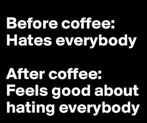 coffee, funny, and hate image