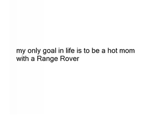 goal, range rover, and hot mom image