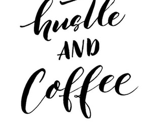ambition, black and white, and coffee image
