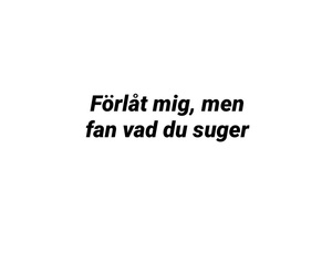 fan, quote, and svenska image
