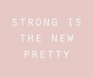 quotes, pretty, and strong image