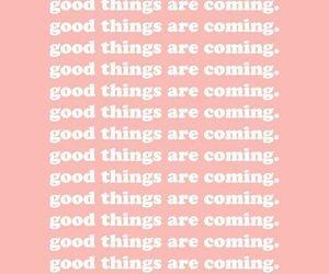 good things, happiness, and positive image