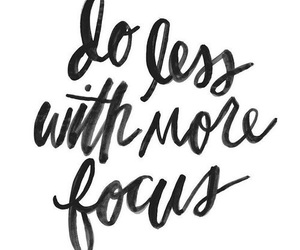quotes, focus, and inspiration image