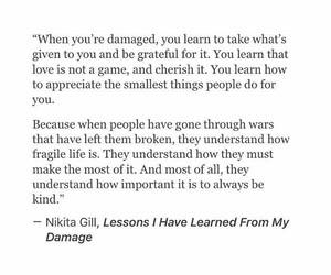 damaged, grateful, and kind image